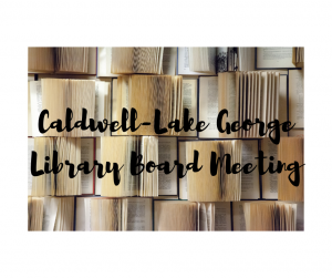 Board of Trustees Meeting @ Caldwell-Lake George Library