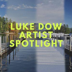 Luke Dow Artist Spotlight @ Caldwell-Lake George Library